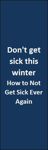 How to not get sick ever again